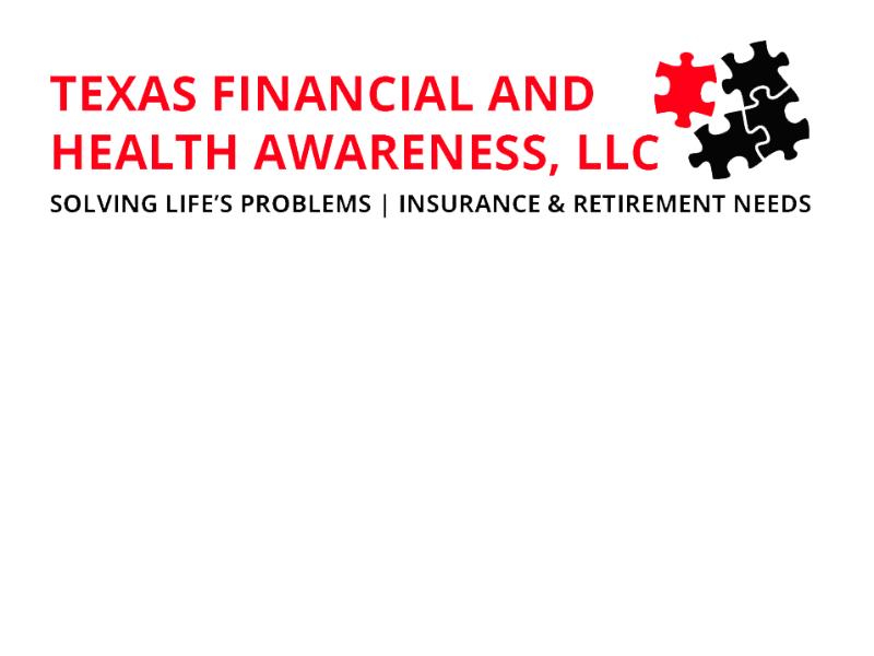 Texas Financial and Health Awareness, LLC